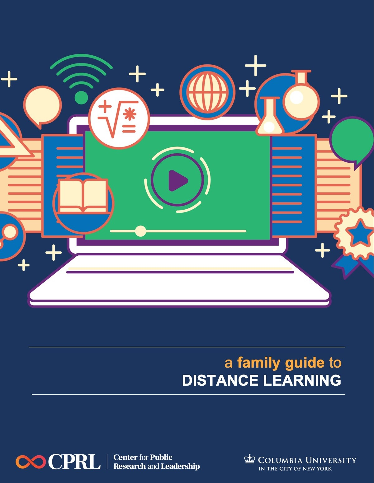 Cover to a family guide to distance learning which features a laptop surrounded by symbols related to teaching and learning